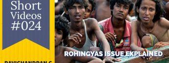 Rohingyas Issue explained in Malayalam  – Ravichandran C.